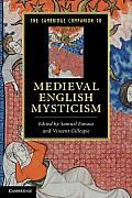 The Cambridge Companion to Medieval English Mysticism (Cambridge Companions to Literature)
