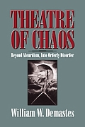 Theatre of Chaos: Beyond Absurdism, Into Orderly Disorder