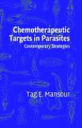 Chemotherapeutic targets in parasites; contemporary strategies