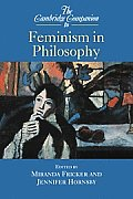 Cambridge Companion to Feminism in Philosophy
