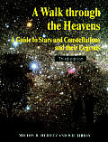 Walk Through the Heavens a Guide To Star 2ND Edition