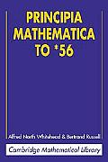 Principia Mathematica to *56 (Cambridge Mathematical Library) Cover