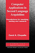 Computer Applications in Second Language Acquisition (Cambridge Applied Linguistics)