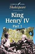 Henry Iv Part 1 Cambridge School Shakesp