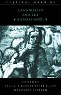 Cannibalism and the Colonial World (98 Edition)