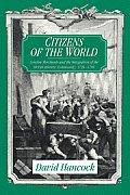 Citizens of the World London Merchants & the Integration of the British Atlantic Community 1735 1785