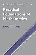 Cambridge Studies in Advanced Mathematics #59: Practical Foundations of Mathematics Cover