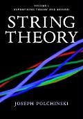 String Theory, Vol. 1: An...