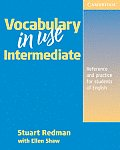 Vocabulary in Use Intermediate Reference & Practice for Students of North American English