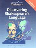 Discovering Shakespeares Language American Edition