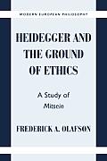 Heidegger and the Ground of Ethics: A Study of Mitsein