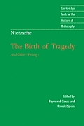 Nietzsche The Birth of Tragedy & Other Writings