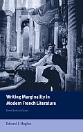 Cambridge Studies in French #67: Writing Marginality in Modern French Literature