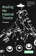 Reading the Material Theatre