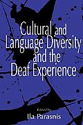 Cultural and Language Diversity and the Deaf Experience (96 Edition)