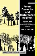Forest Dynamics and Disturbance Regimes (Cambridge Studies in Ecology)