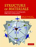 Structure of Materials : an Introduction To Crystallography, Diffraction and Symmetry (08 - Old Edition)