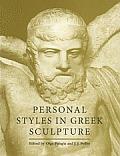 Personal Styles In Greek Sculpture
