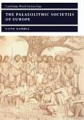 The Palaeolithic Societies of Europe