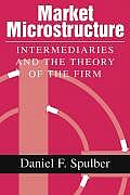 Market Microstructure: Intermediaries and the Theory of the Firm