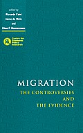 Migration: The Controversies and the Evidence