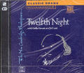 Twelfth Night 2 CD Set (New Cambridge Shakespeare and Naxos Audiobooks)