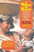 World of Babies : Imagined Childcare Guides for Seven Societies (00 Edition)