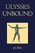 Ulysses Unbound: Studies in Rationality, Precommitment, and Constraints Cover