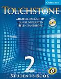Touchstone: Student's Book with Audio CD/CD-ROM, Level 2