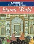 Islamic World (Cambridge Illustrated History)