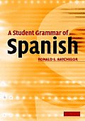 Student Grammar of Spanish (06 Edition)