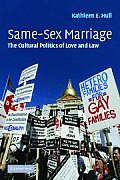 Same-Sex Marriage: The Cultural Politics of Love and Law Cover