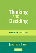Thinking & Deciding 4th Edition