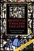 Cambridge Companion to Medieval English Theatre