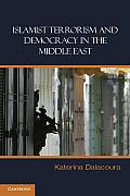 Islamist Terrororism and Democracy in the Middle East
