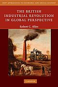 British Industrial Revolution in Global Perspective (09 Edition)