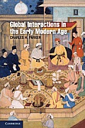 Global Interactions in the Early Modern Age: 1400-1800 (Cambridge Essential Histories) Cover