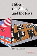 Hitler, the Allies, and the Jews