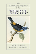 The Cambridge Companion to the 'Origin of Species' (Cambridge Companions to Philosophy)
