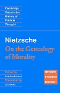 Nietzsche: 'On the Genealogy of Morality' and Other Writings Student Edition (Cambridge Texts in the History of Political Thought) Cover