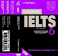 Cambridge IELTS 6: Examination Papers from University of Cambridge ESOL Examinations