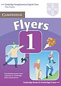Cambridge Flyers 1: Examination Papers from the University of Cambridge ESOL Examinations: English for Speakers of Other Languages