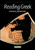 Reading Greek : Grammar and Exercises (2ND 07 Edition)