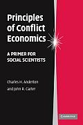 Principles of Conflict Economics A Primer for Social Scientists