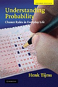 Understanding Probability Chance Rules in Everyday Life 2nd Edition
