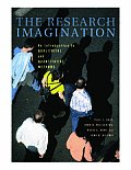 Research Imagination An Introduction to Qualitative & Quantitative Methods
