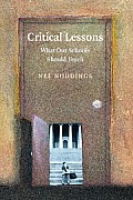 Critical Lessons What Our Schools Should Teach