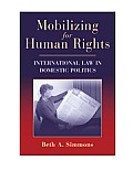 Mobilizing for Human Rights International Law in Domestic Politics