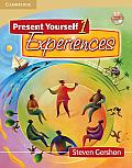 Present Yourself 1 Experiences Students Book With CD