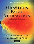 Gravity's Fatal Attraction (2ND 10 Edition)
